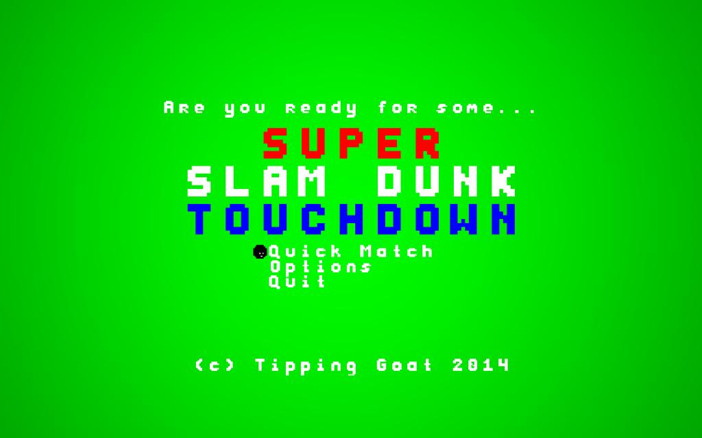 SUPER SLAM DUNK TOUCHDOWN!!!!!!